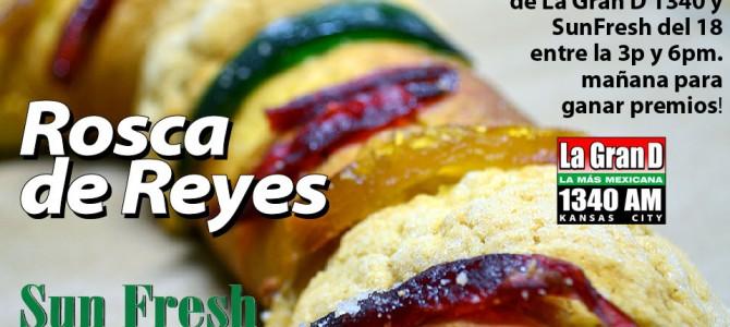 Remoto mañana para Rosca de Reyes en Sunfresh!